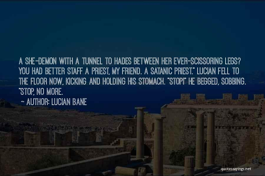 Lucian Bane Quotes 2262130