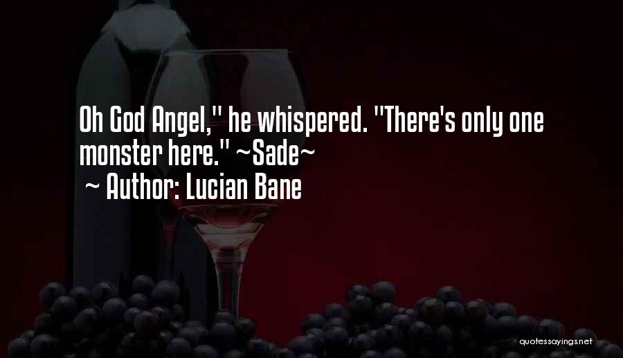 Lucian Bane Quotes 243878