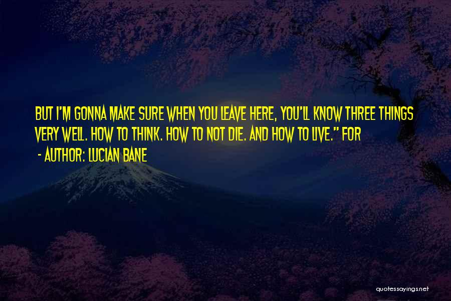 Lucian Bane Quotes 293045