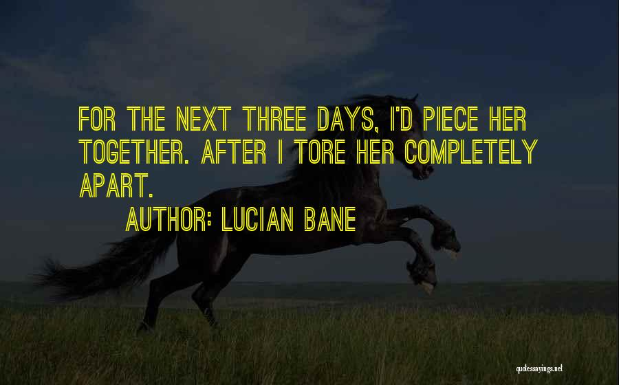 Lucian Bane Quotes 385253