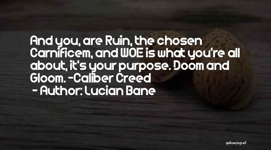 Lucian Bane Quotes 422818