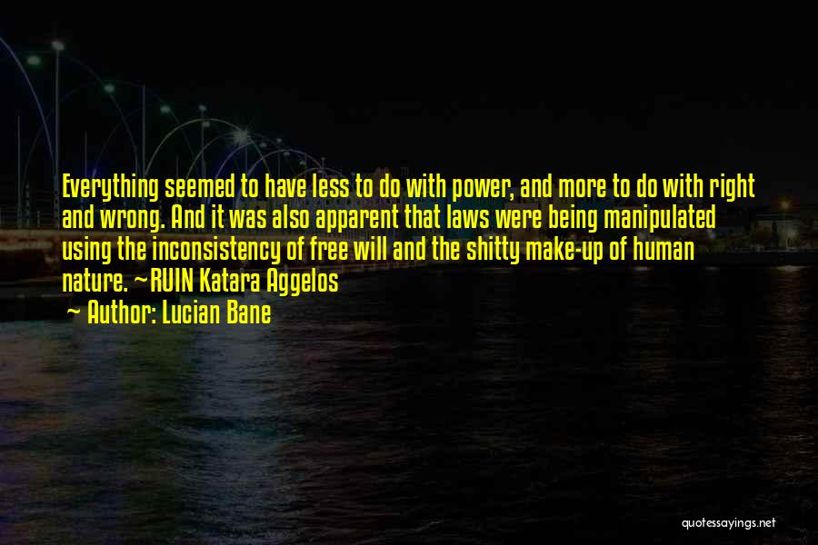 Lucian Bane Quotes 558085