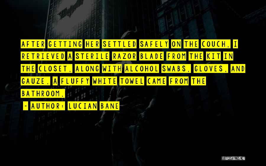 Lucian Bane Quotes 615731