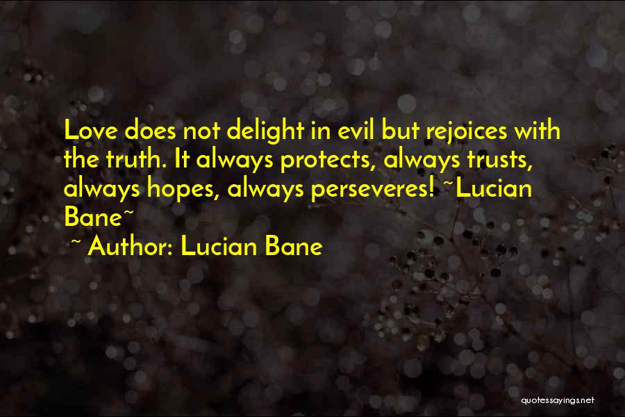 Lucian Bane Quotes 668479