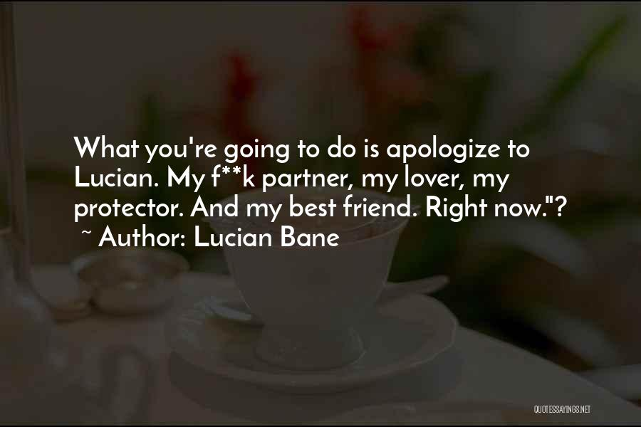 Lucian Bane Quotes 691130