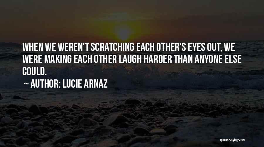 Lucie Arnaz Quotes 572731