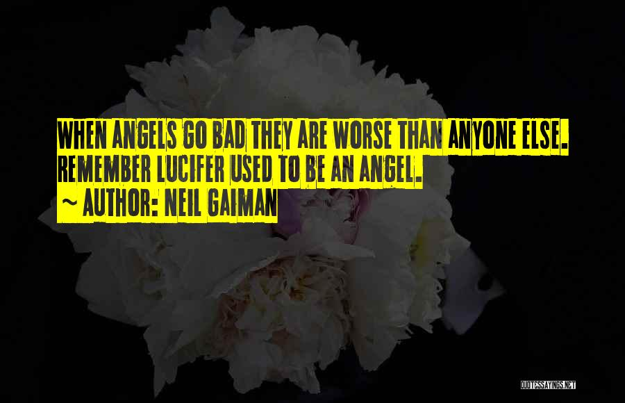 Lucifer Fallen Angel Quotes By Neil Gaiman