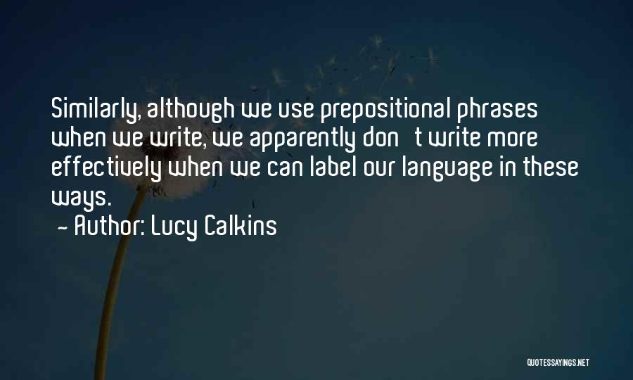Lucy Calkins Quotes 2220520