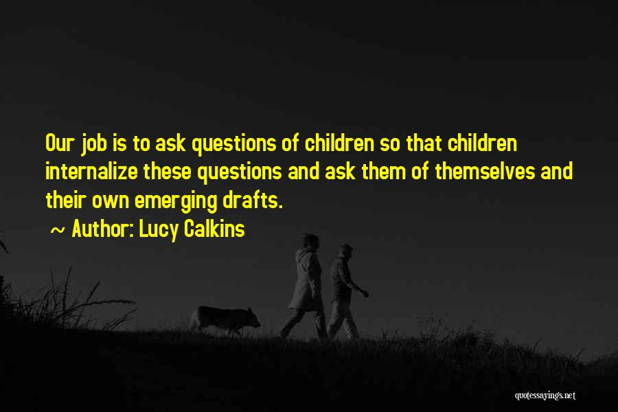 Lucy Calkins Quotes 287279
