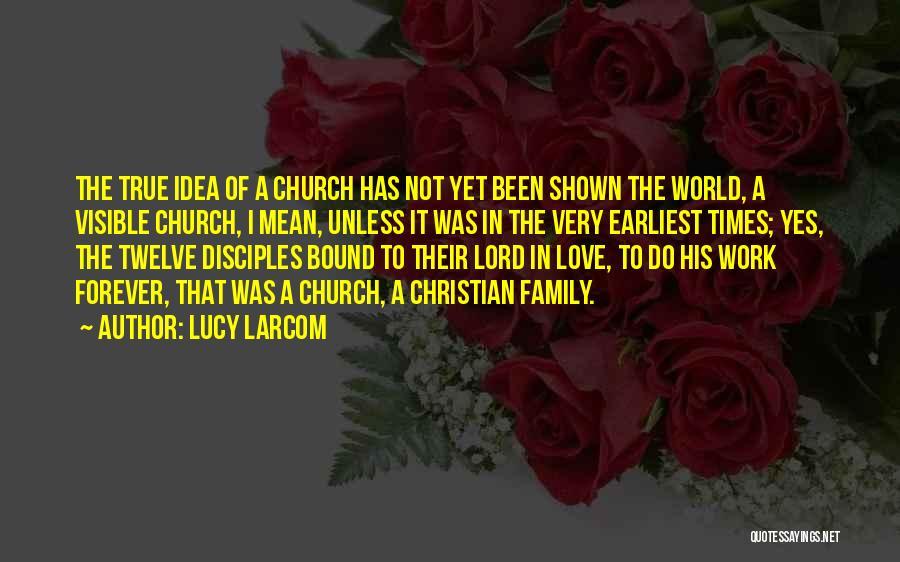 Lucy Larcom Quotes 104198