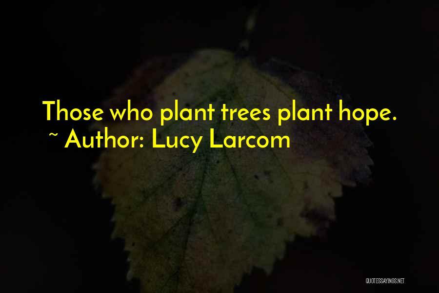 Lucy Larcom Quotes 1080118