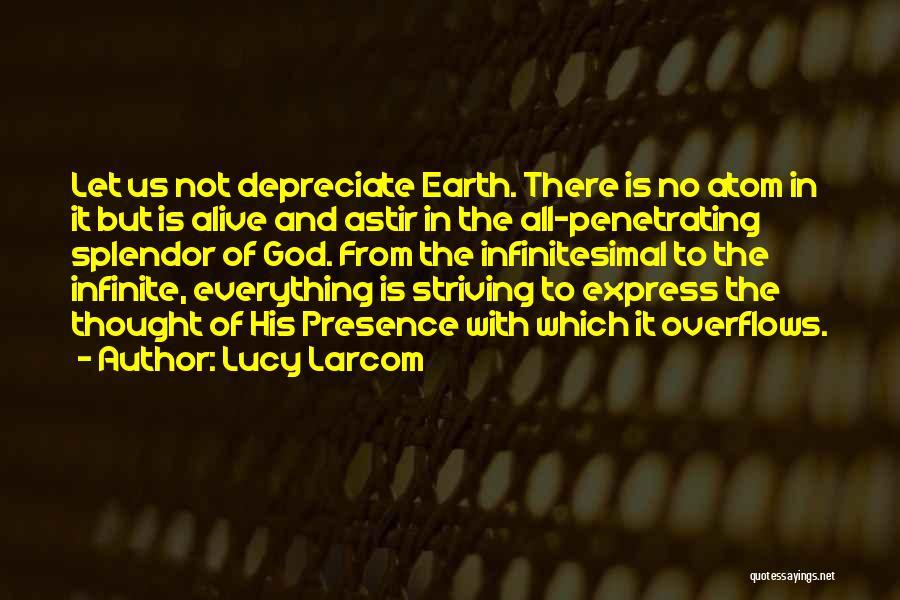 Lucy Larcom Quotes 1146738