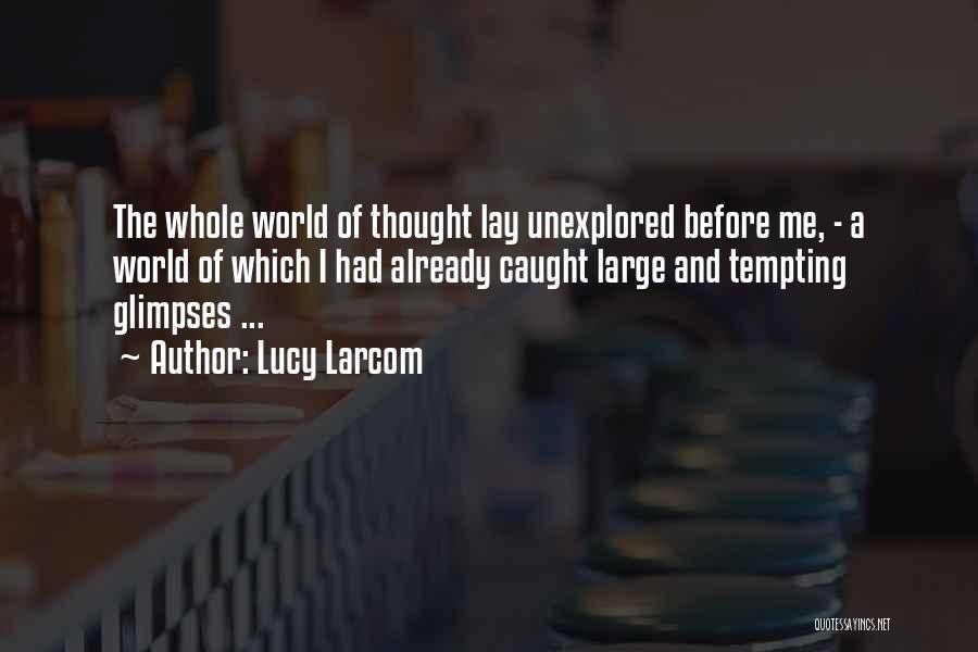 Lucy Larcom Quotes 1169465