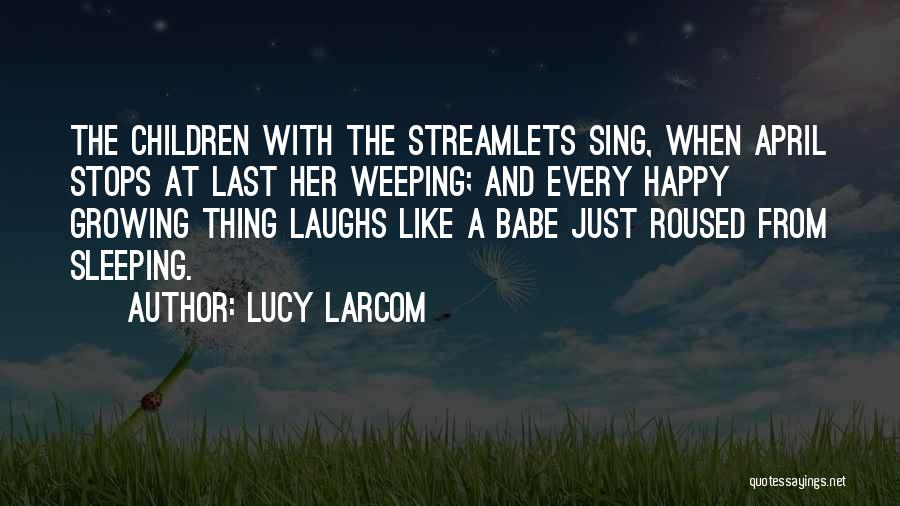 Lucy Larcom Quotes 1252989