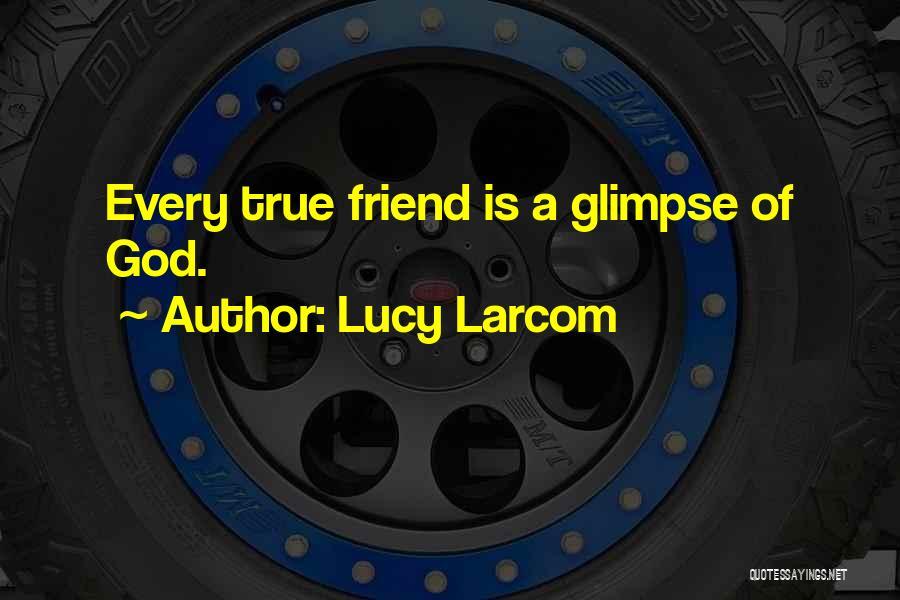 Lucy Larcom Quotes 1259330