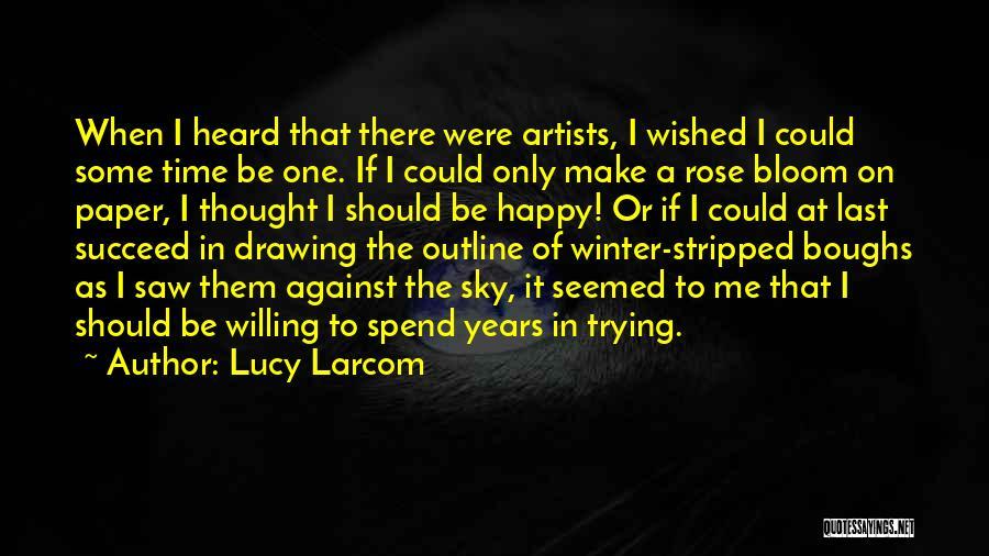 Lucy Larcom Quotes 1363650
