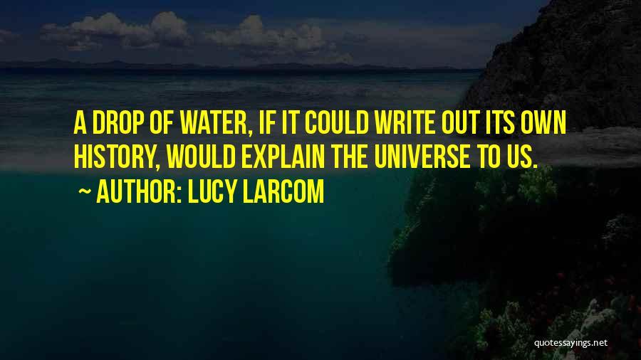 Lucy Larcom Quotes 1561550