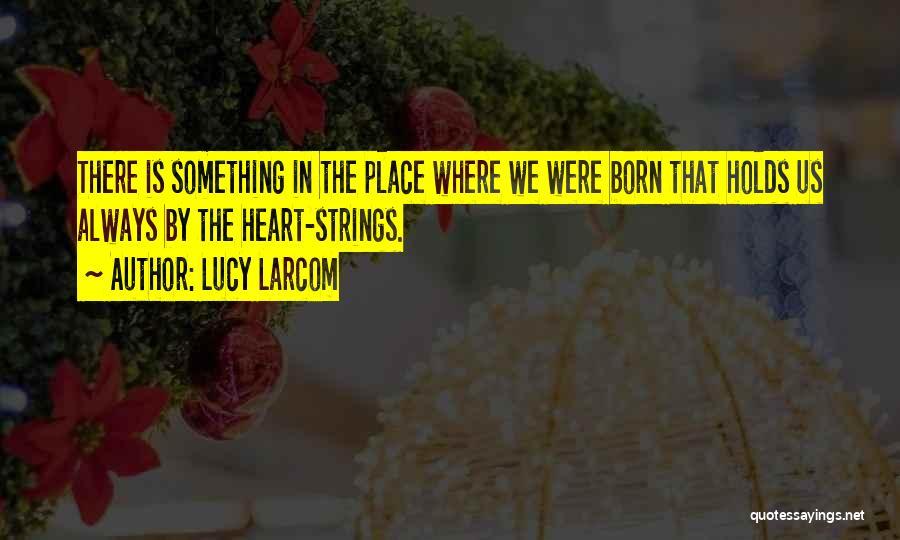 Lucy Larcom Quotes 1694968