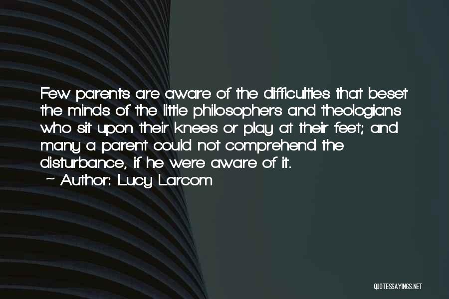 Lucy Larcom Quotes 1782619