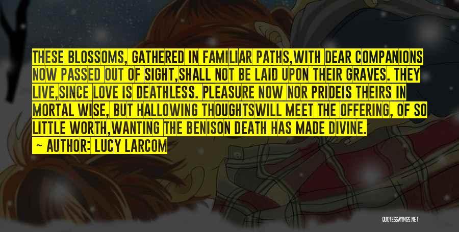 Lucy Larcom Quotes 1786062