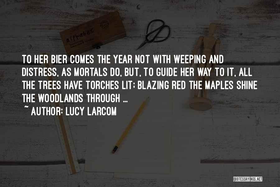 Lucy Larcom Quotes 1972931