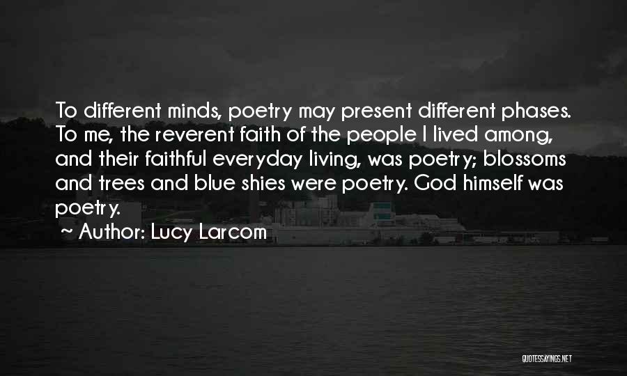 Lucy Larcom Quotes 1992165