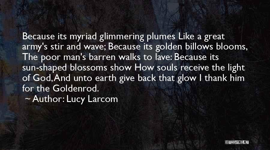 Lucy Larcom Quotes 2129895
