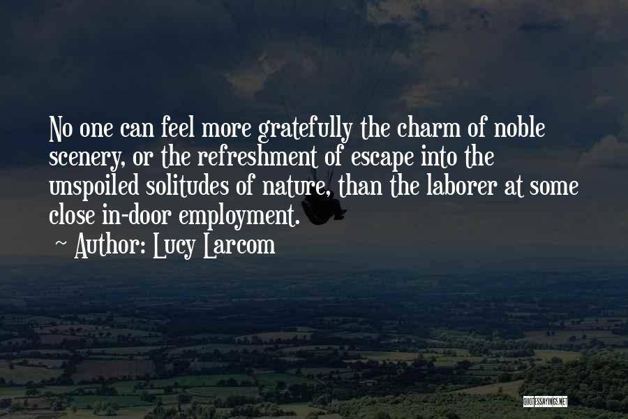 Lucy Larcom Quotes 2199987