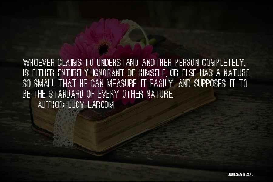 Lucy Larcom Quotes 473223