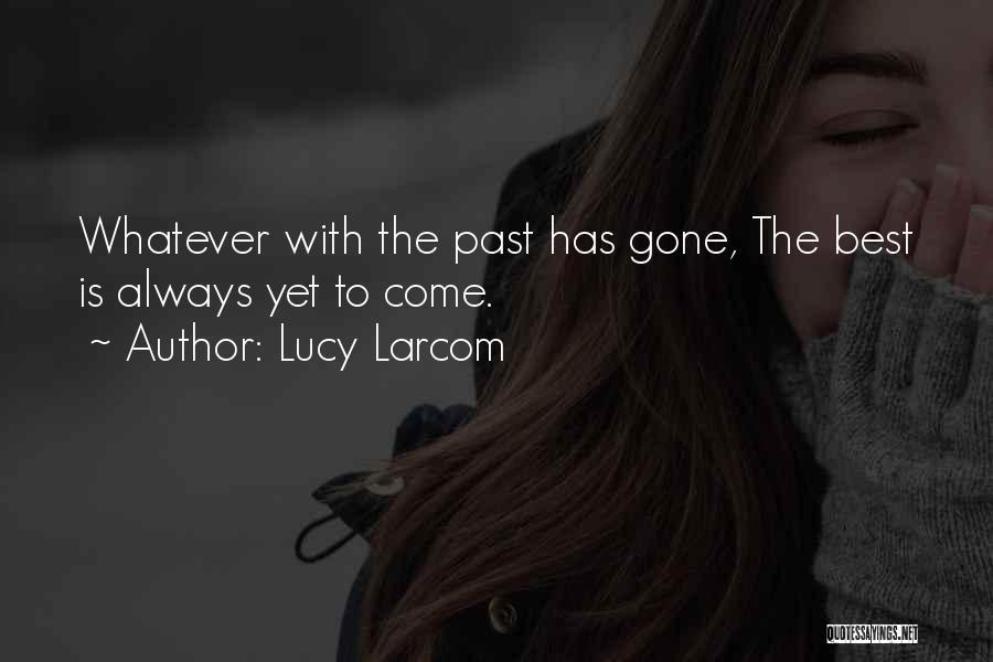 Lucy Larcom Quotes 573467