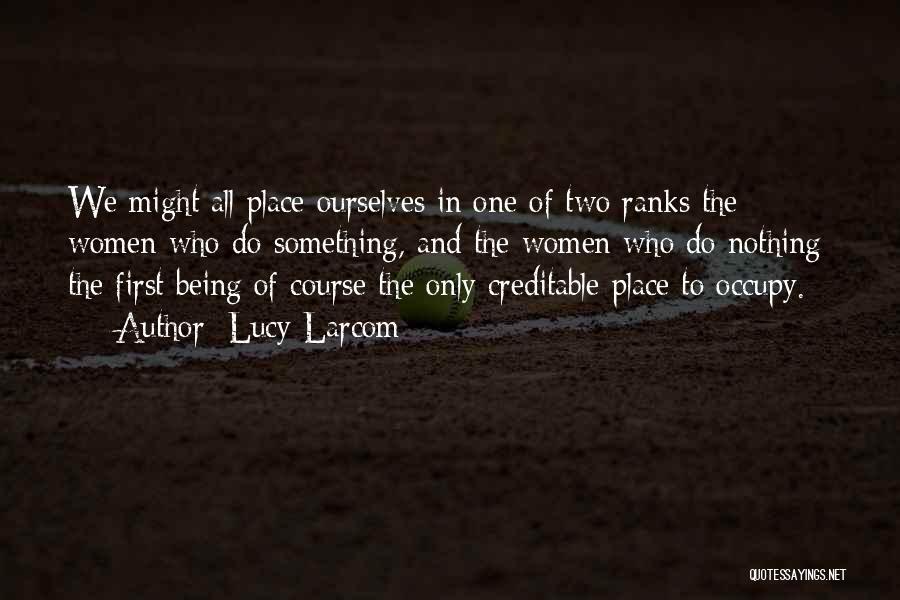Lucy Larcom Quotes 638831