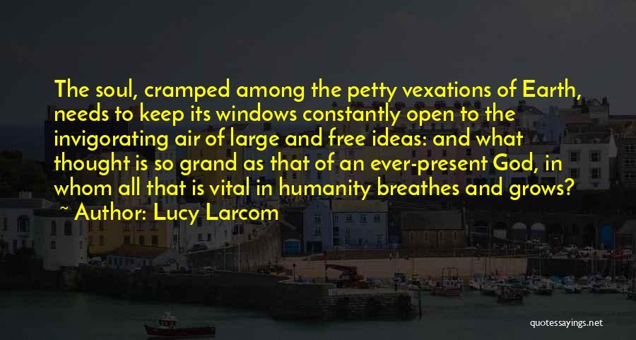 Lucy Larcom Quotes 710480