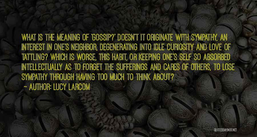 Lucy Larcom Quotes 793932