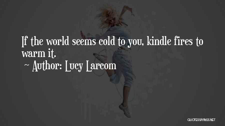 Lucy Larcom Quotes 823165