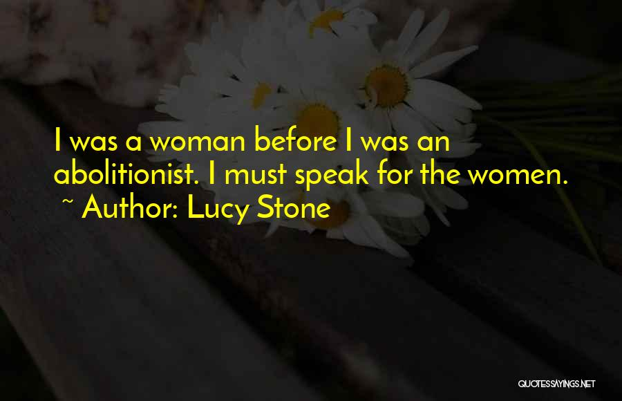 Lucy Stone Quotes 1358315