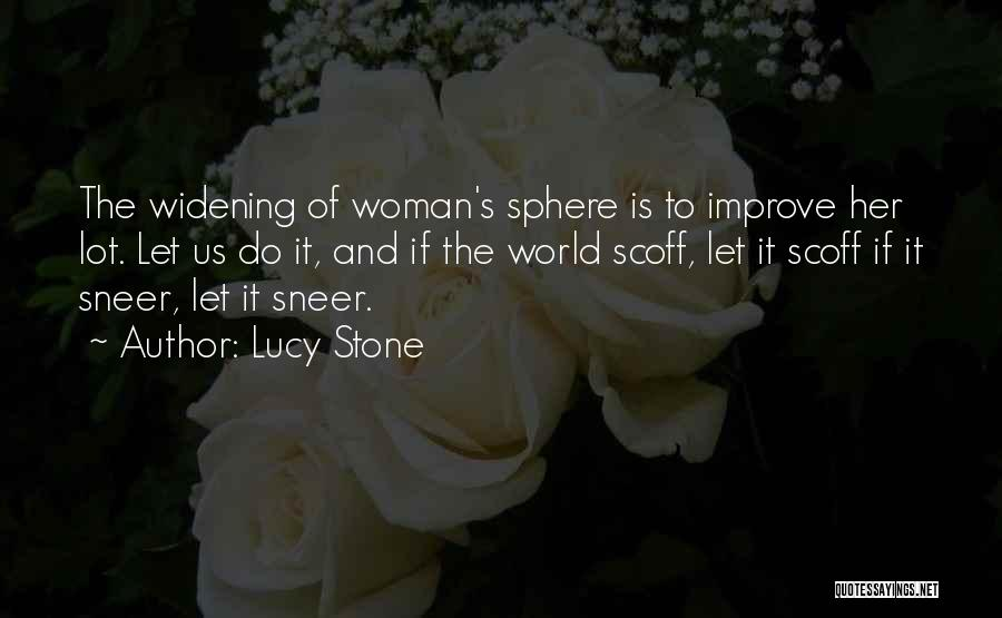 Lucy Stone Quotes 1719420