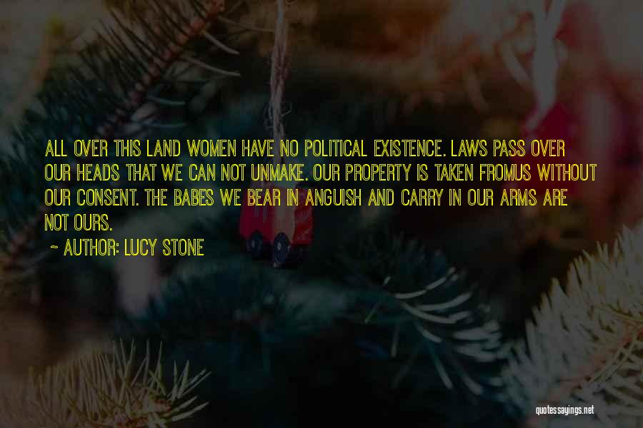 Lucy Stone Quotes 2155993