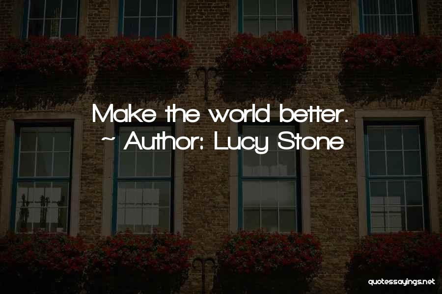 Lucy Stone Quotes 270544