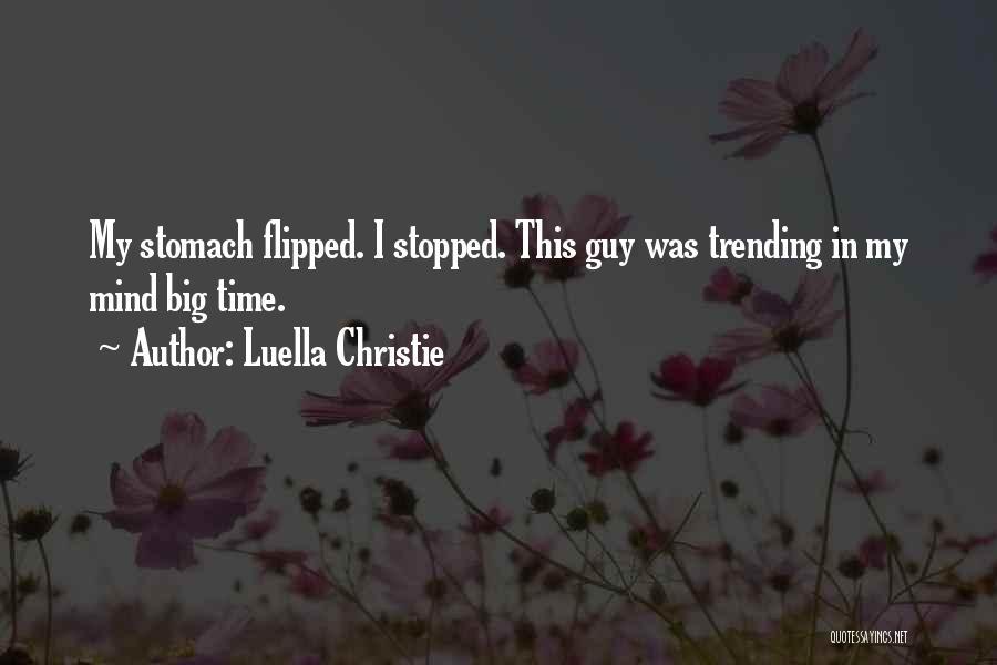 Luella Christie Quotes 1473932