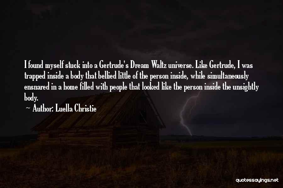 Luella Christie Quotes 2222052