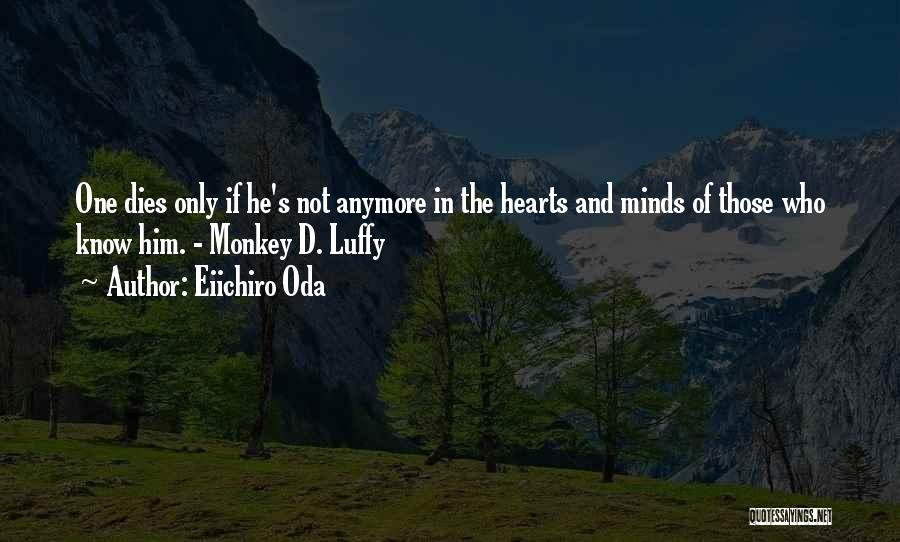 Luffy D Monkey Quotes By Eiichiro Oda