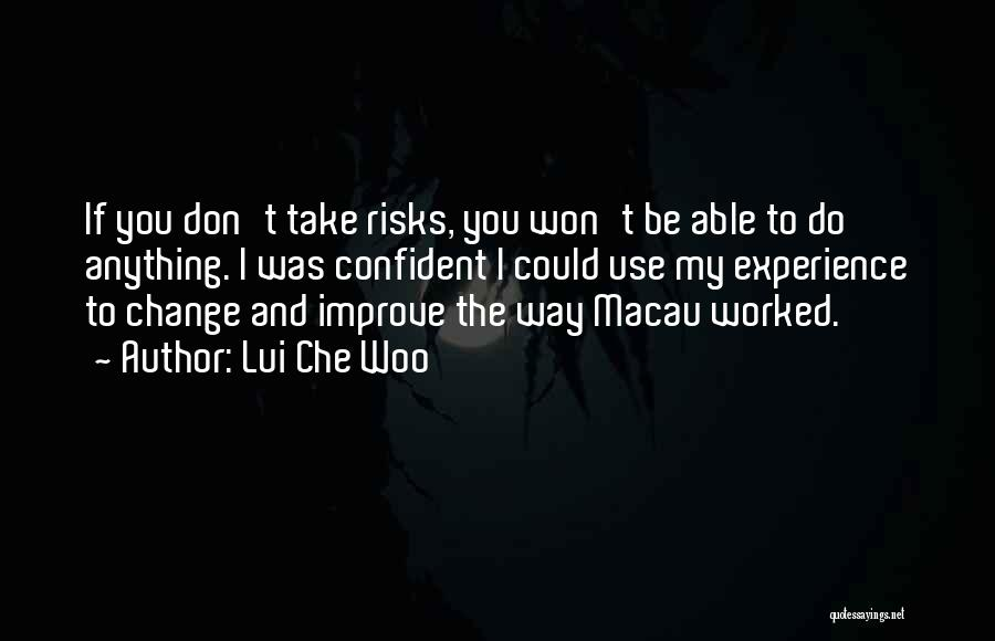 Lui Che Woo Quotes 1023029