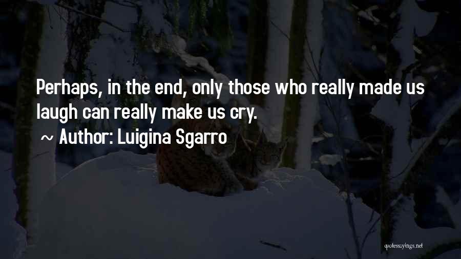 Luigina Sgarro Quotes 1480127
