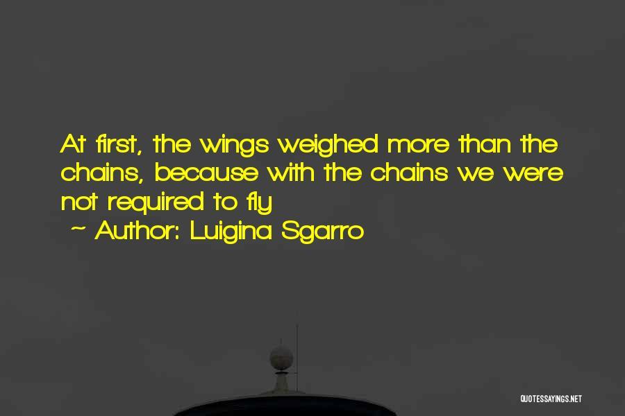 Luigina Sgarro Quotes 1575328