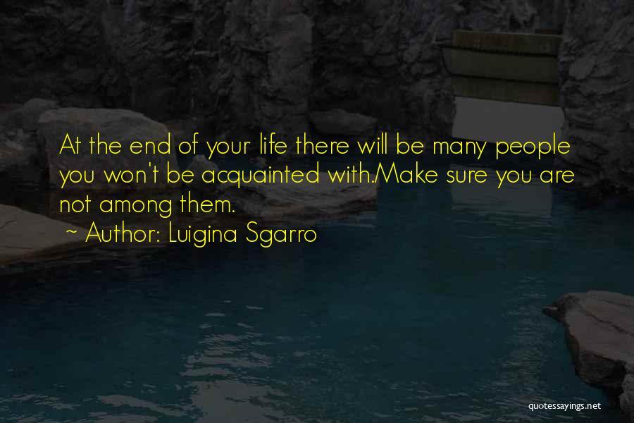 Luigina Sgarro Quotes 179268