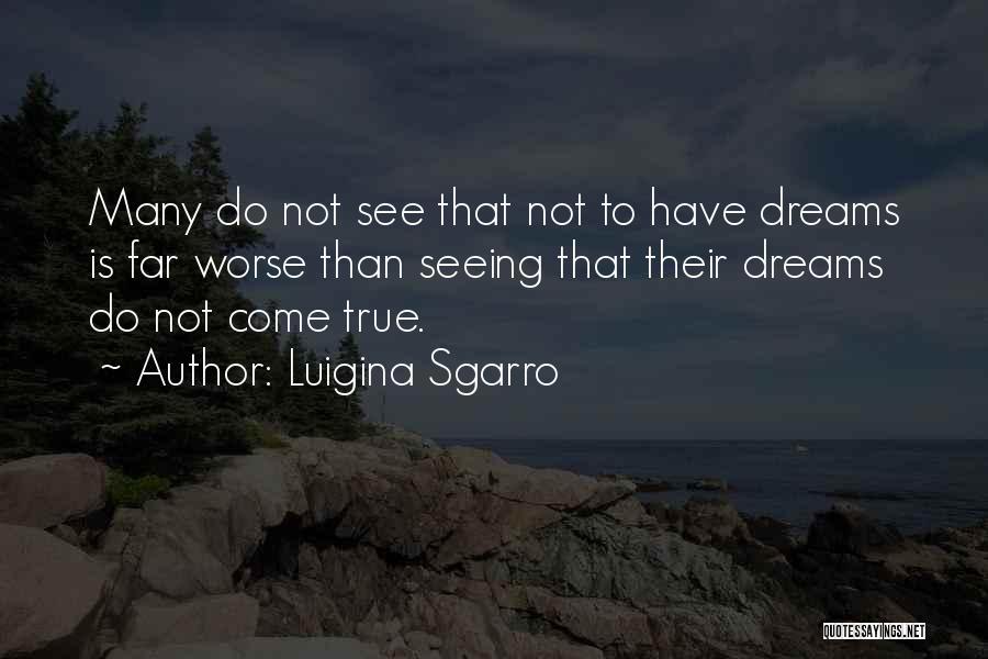 Luigina Sgarro Quotes 1997261