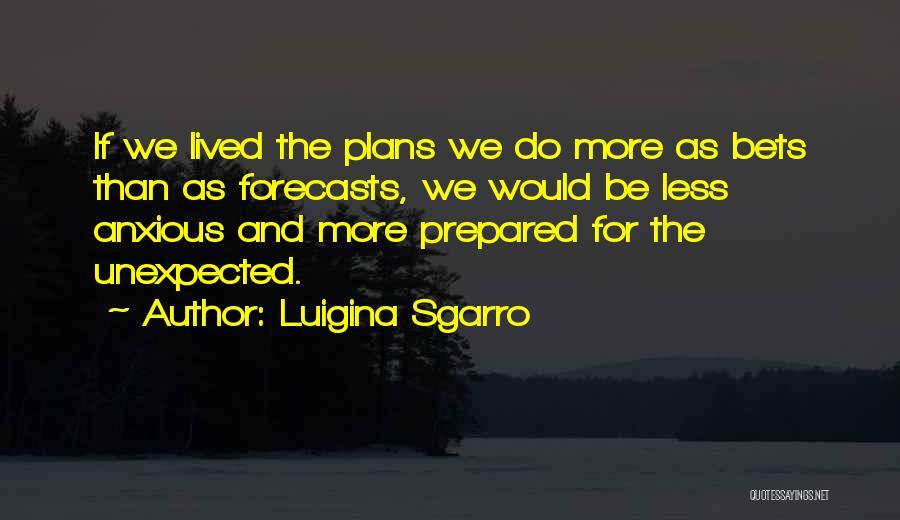 Luigina Sgarro Quotes 2047992