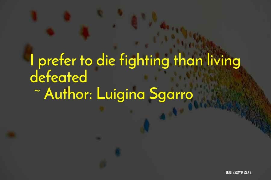 Luigina Sgarro Quotes 432002