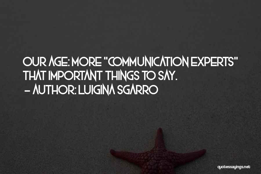 Luigina Sgarro Quotes 543159