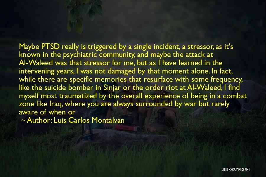 Luis Carlos Montalvan Quotes 535389